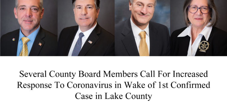 Several County Board Members Call For Increased Response In Wake of 1st Confirmed Coronavirus Case in Lake County